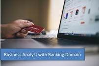 Business Analyst Training in Banking Domain