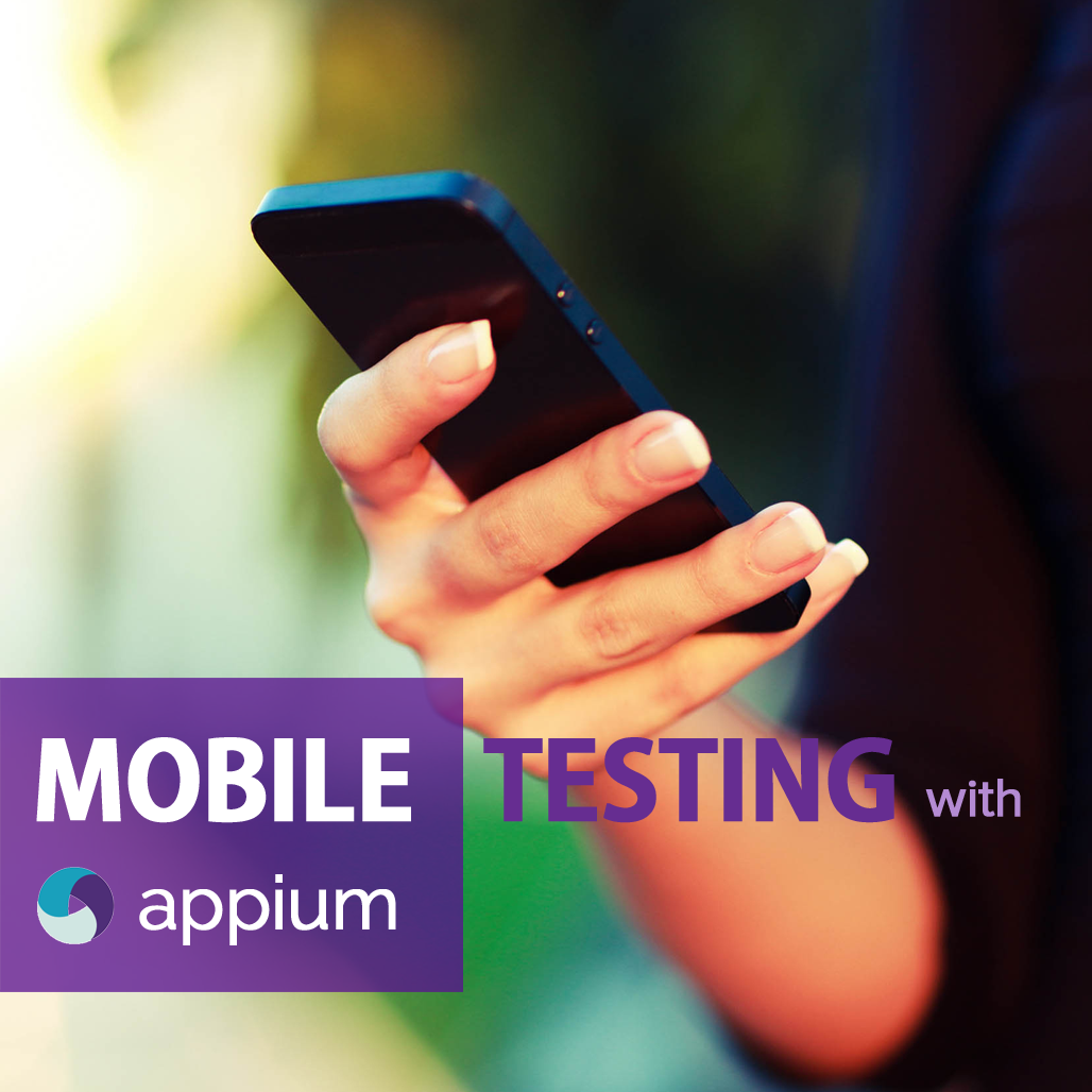 Mobile Testing with Appium